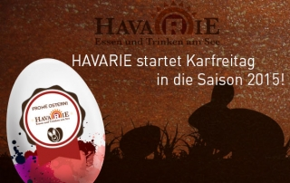 Havarie öffnet Karfreitag 2015